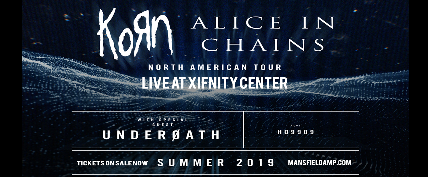 Korn & Alice In Chains at Xfinity Center