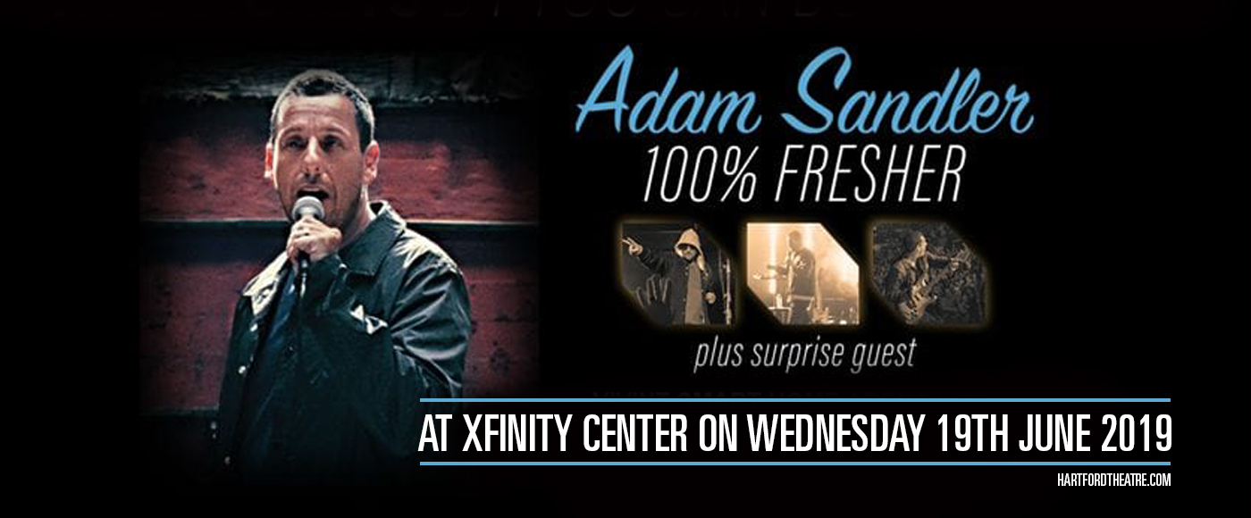 Adam Sandler at Xfinity Center