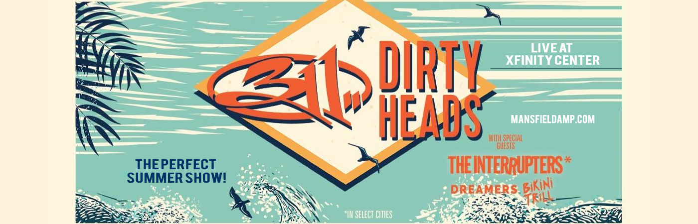 311 & The Dirty Heads at Xfinity Center