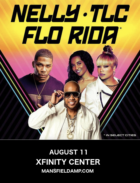 Nelly, TLC & Flo Rida at Xfinity Center