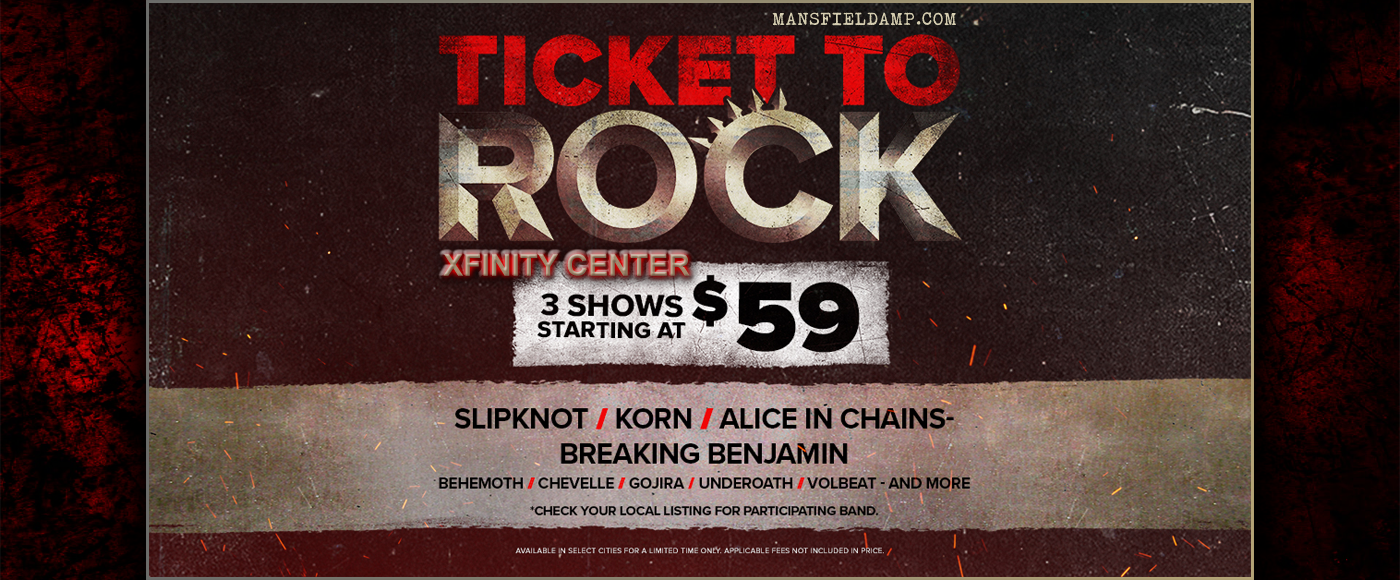 2019 Ticket To Rock Tickets (Includes All Performances) at Xfinity Center