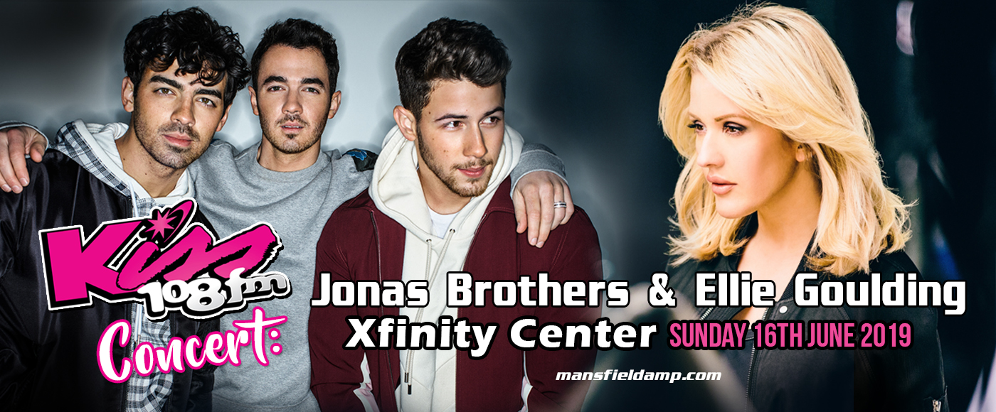 Kiss 108 Concert: Jonas Brothers & Ellie Goulding at Xfinity Center