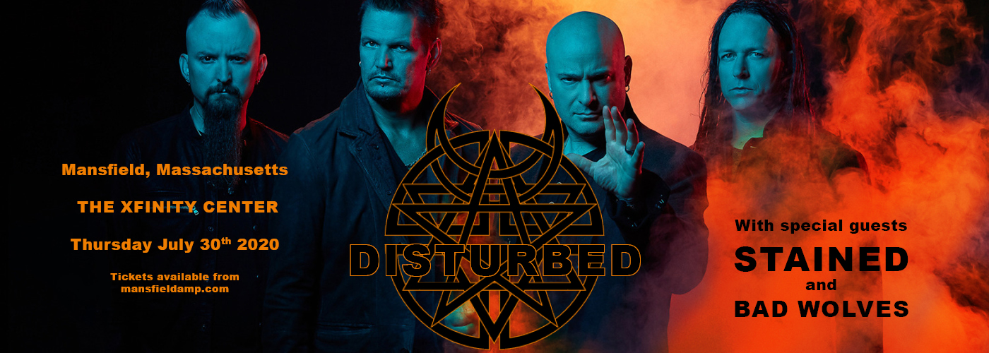 Disturbed, Staind & Bad Wolves [POSTPONED] at Xfinity Center