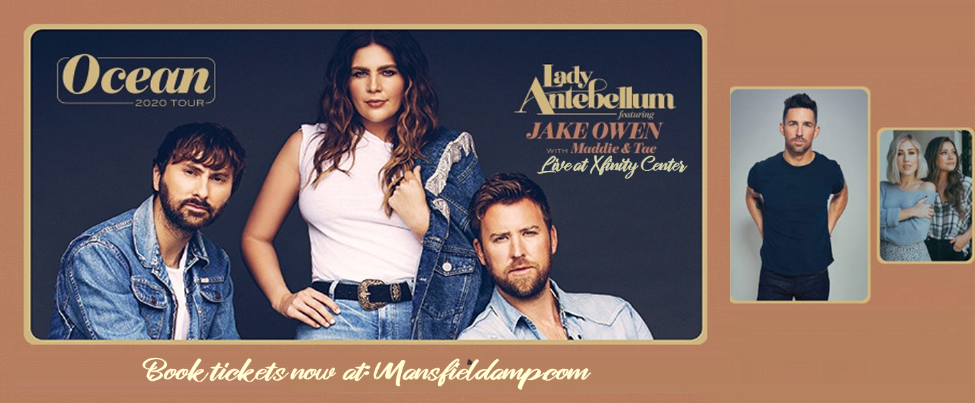 Lady Antebellum, Jake Owen & Maddie and Tae [CANCELLED] at Xfinity Center