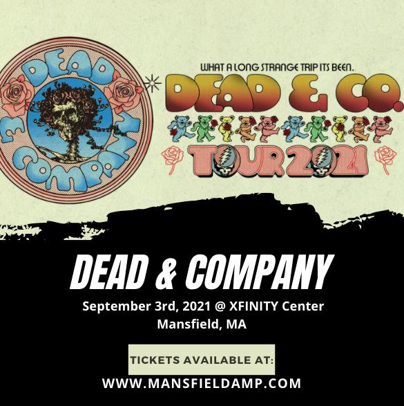 Dead & Company at Xfinity Center