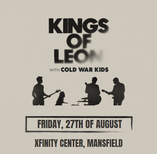 Kings of Leon at Xfinity Center, Mansfield at Xfinity Center
