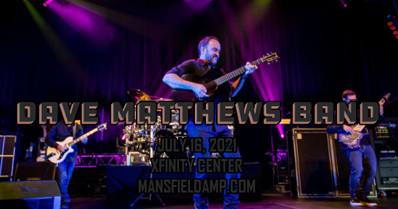 Dave Matthews Band at Xfinity Center