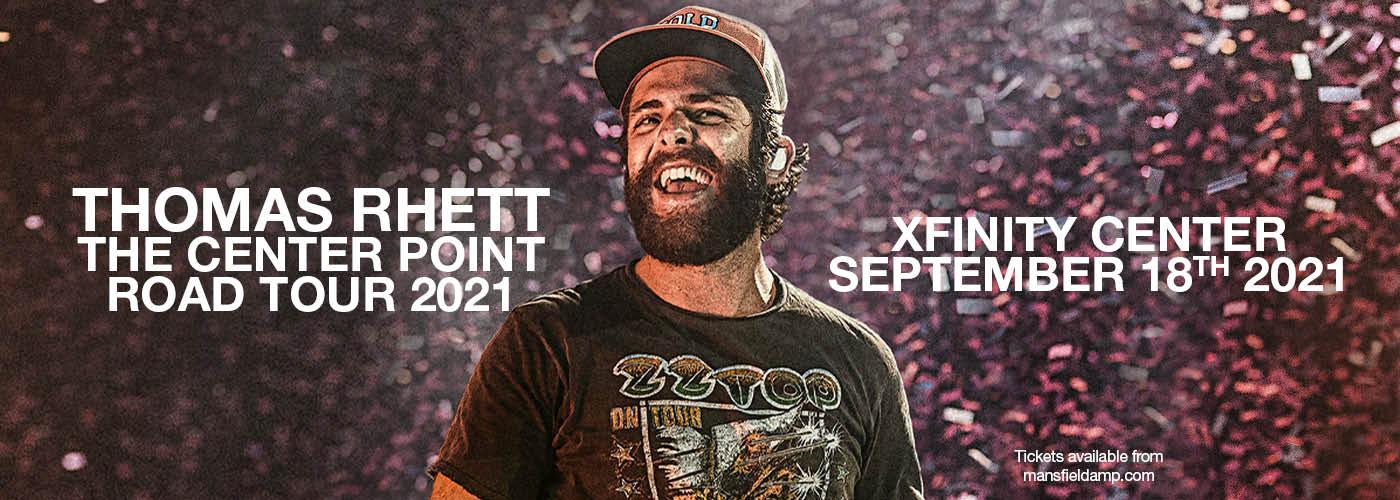 Thomas Rhett: The Center Point Road Tour 2021 at Xfinity Center