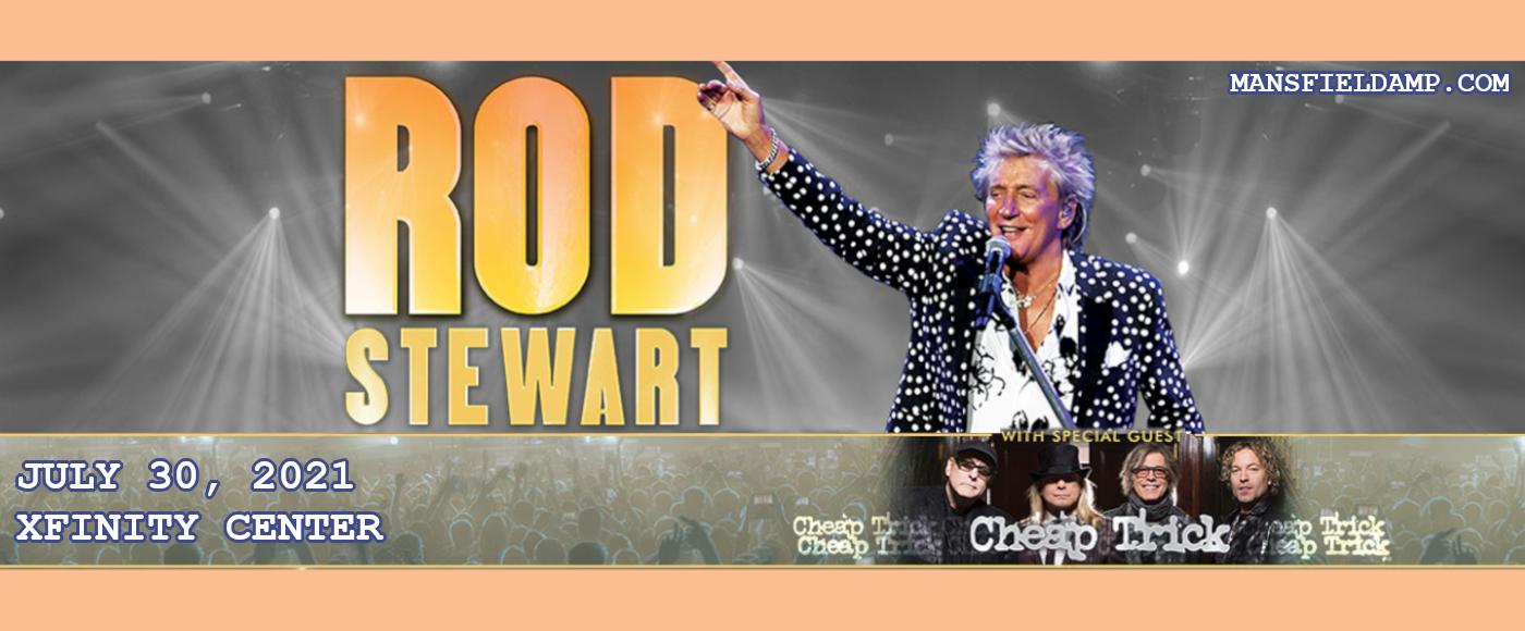 Rod Stewart & Cheap Trick at Xfinity Center